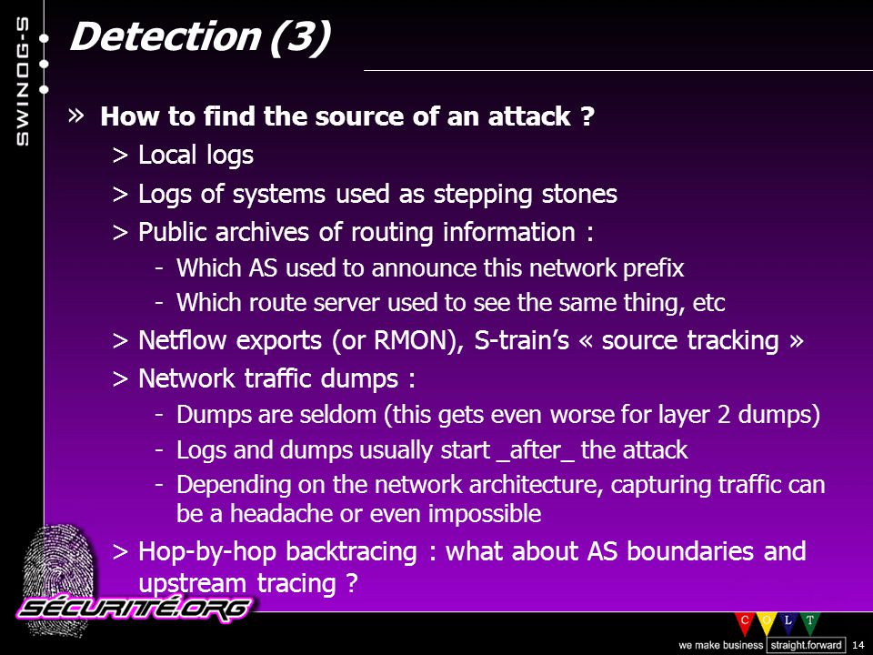 © 2002 Sécurité.Org 14 Detection (3) » How to find the source of an attack .