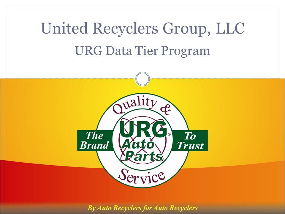 United Recyclers Group, LLC URG Data Tier Program