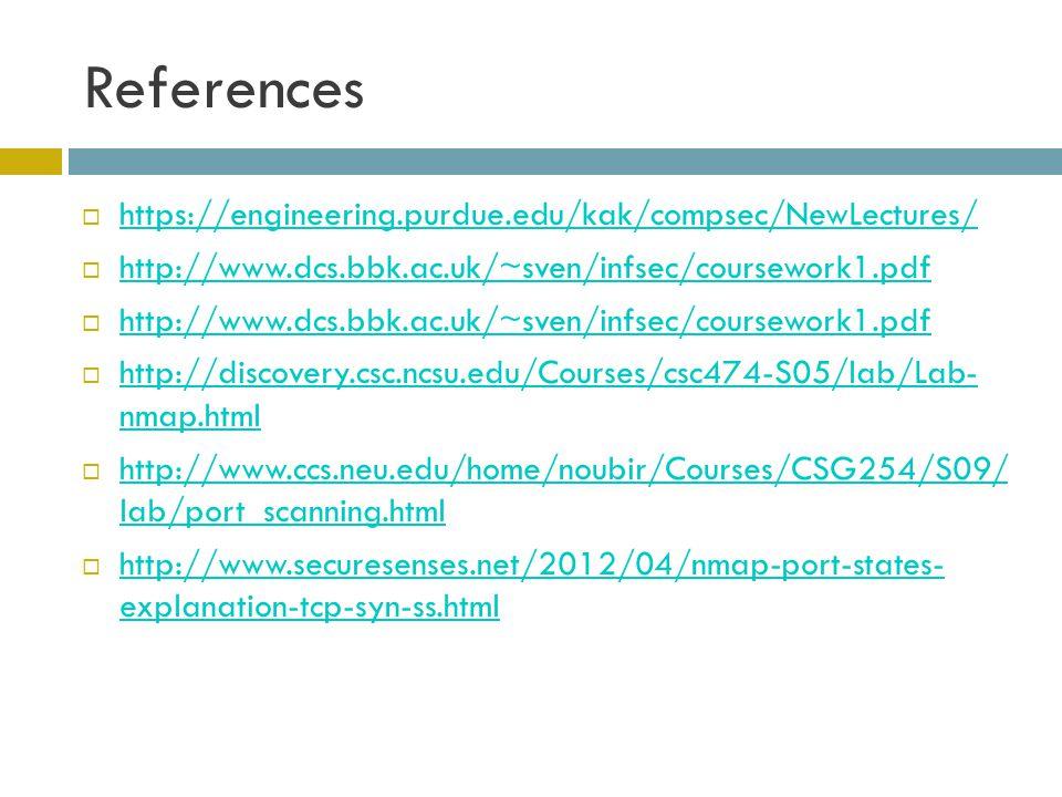References  https://engineering.purdue.edu/kak/compsec/NewLectures/ https://engineering.purdue.edu/kak/compsec/NewLectures/  http://www.dcs.bbk.ac.u