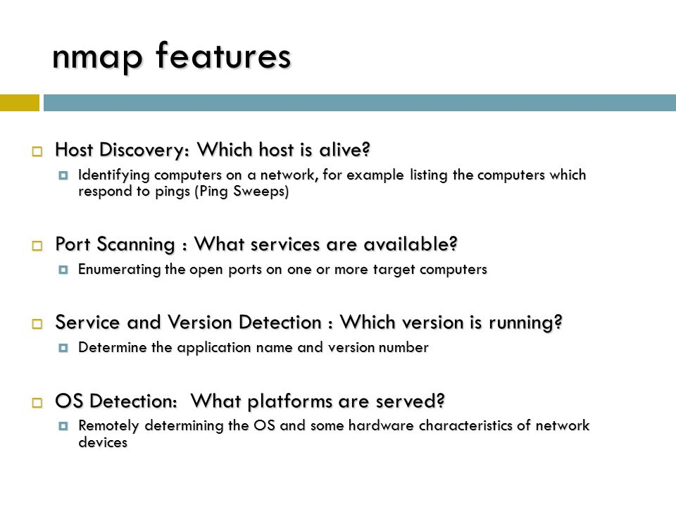 Host Discovery  Querying multiple hosts using this method is referred to as ping sweeps  The most basic step in mapping out a network.
