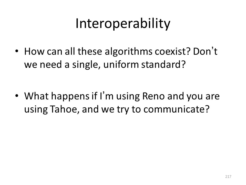 Interoperability How can all these algorithms coexist.
