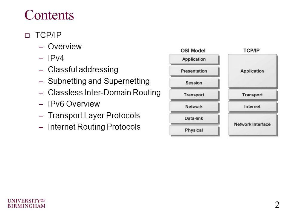 3 Internet Protocol  IP packets transfer information across Internet.
