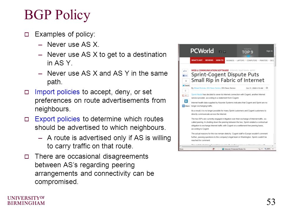53 BGP Policy  Examples of policy: –Never use AS X.