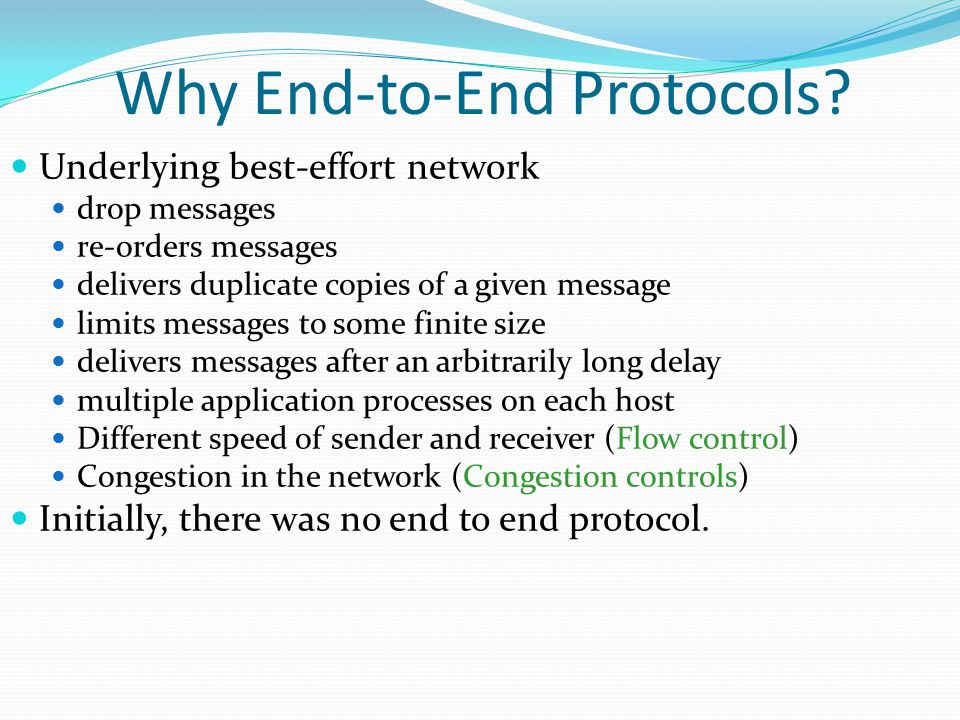 Why End-to-End Protocols.