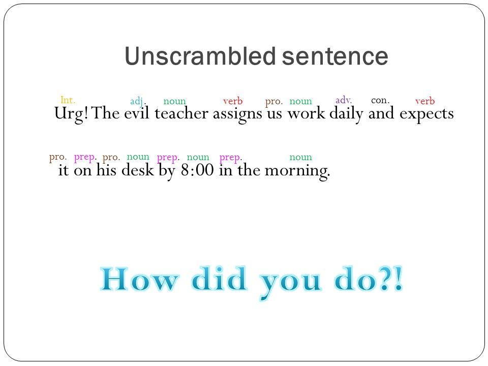 Unscrambled sentence Urg.