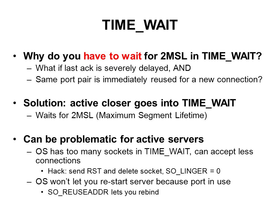 TIME_WAIT Why do you have to wait for 2MSL in TIME_WAIT.
