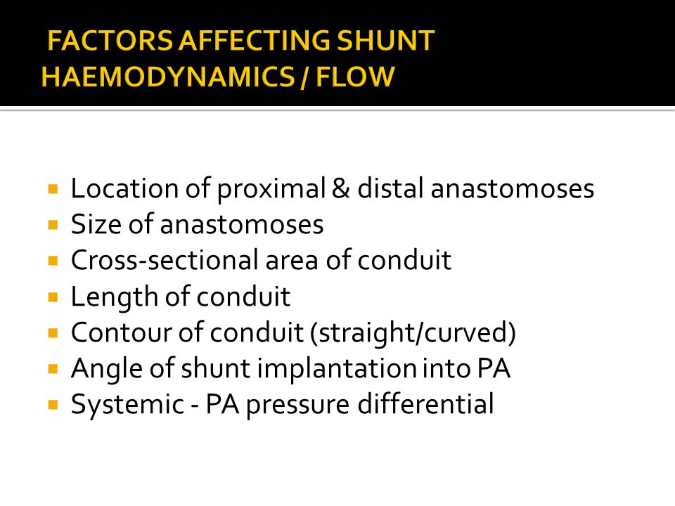  Location of proximal & distal anastomoses  Size of anastomoses  Cross-sectional area of conduit  Length of conduit  Contour of conduit (straight