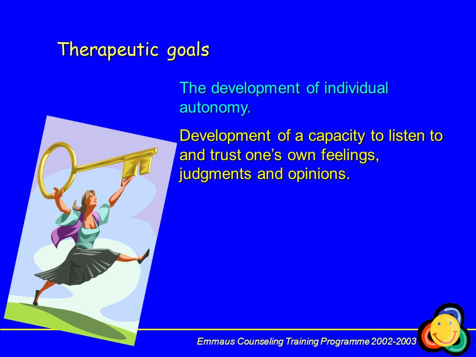 Therapeutic goals The development of individual autonomy.