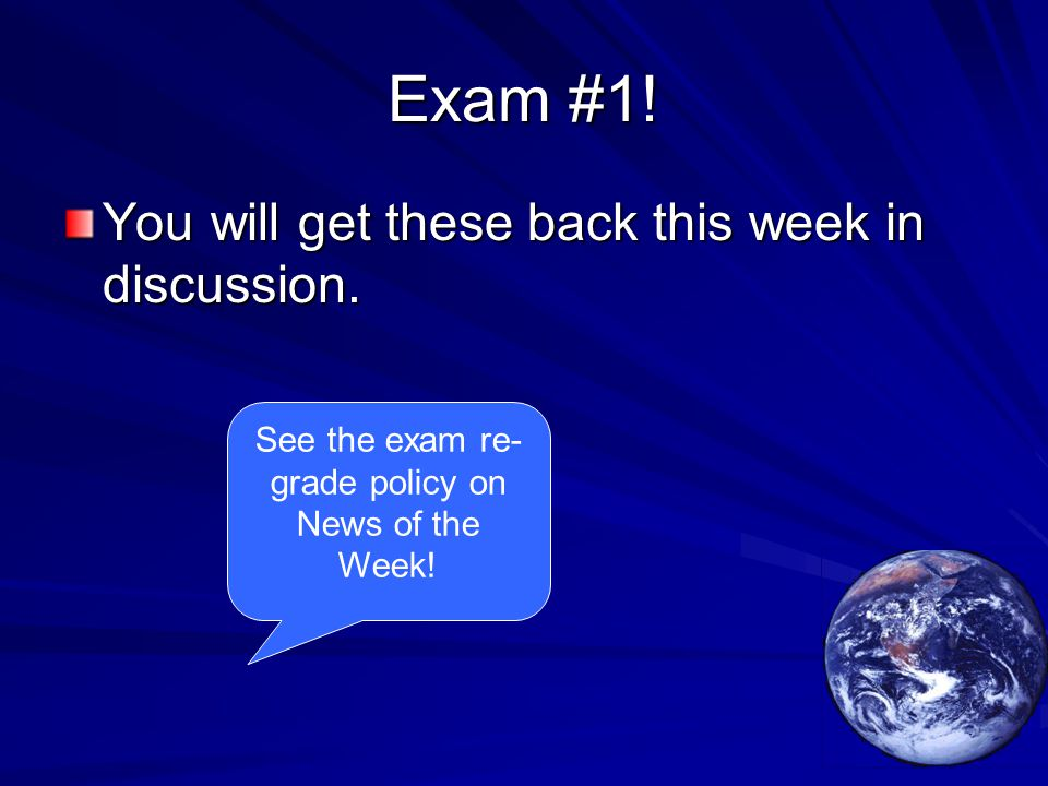 Exam #1.You will get these back this week in discussion.