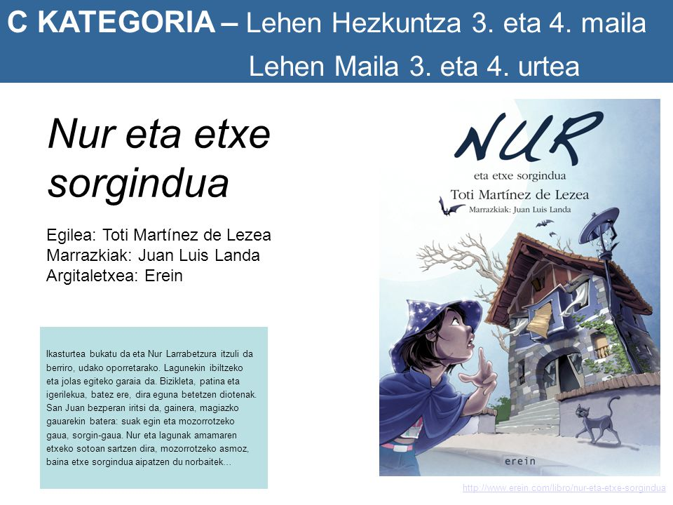 http://elblogdepencil.com/2010/10/26/jokin-mitxelena-premio-euskadi-de-ilustracion/ I KATEGORIA – I l u s t r a t z a i l e a k Jokin Mitxelena