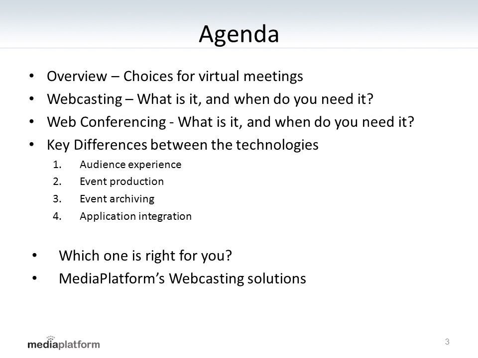 Choices for Virtual Meetings 4 One is not better than the other!