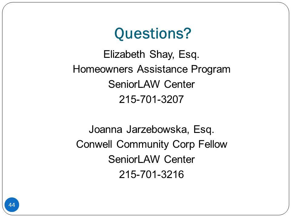 44 Questions. Elizabeth Shay, Esq.