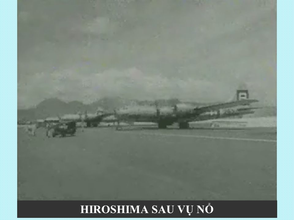 HIROSHIMA SAU VỤ NỔ