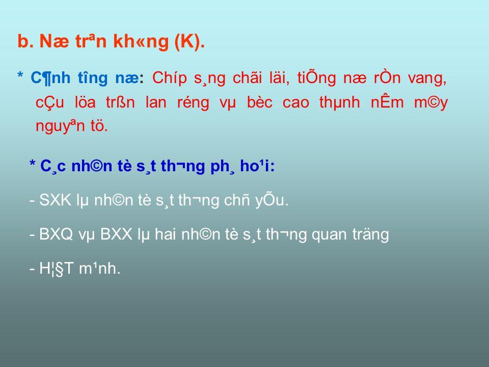 b. Næ trªn kh«ng (K).