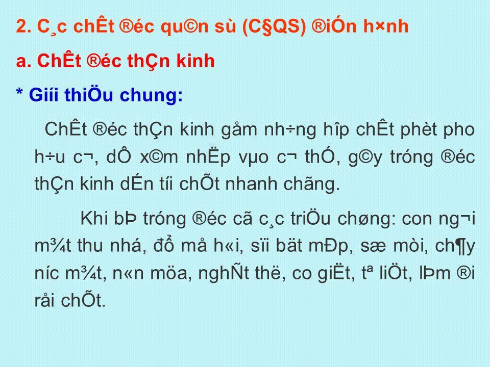 2. C¸c chÊt ®éc qu©n sù (C§QS) ®iÓn h×nh a.