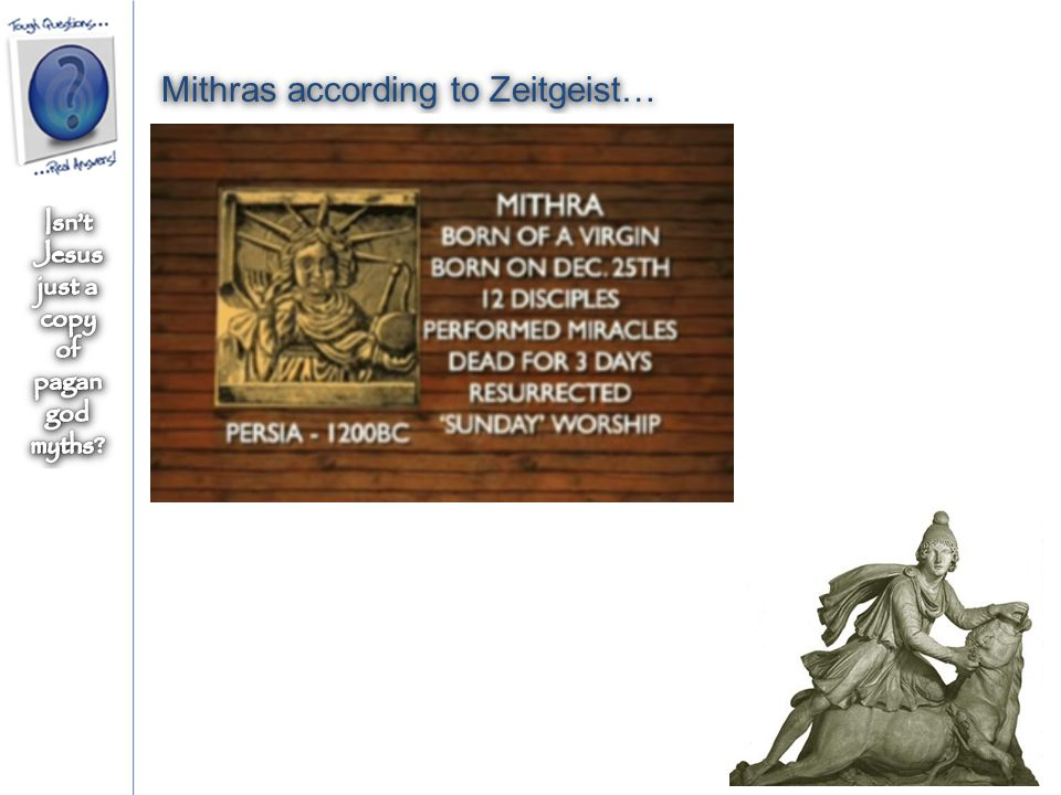 Mithras according to Zeitgeist…