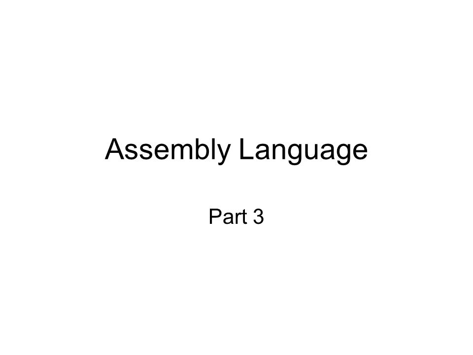 Assembly Language Part 3