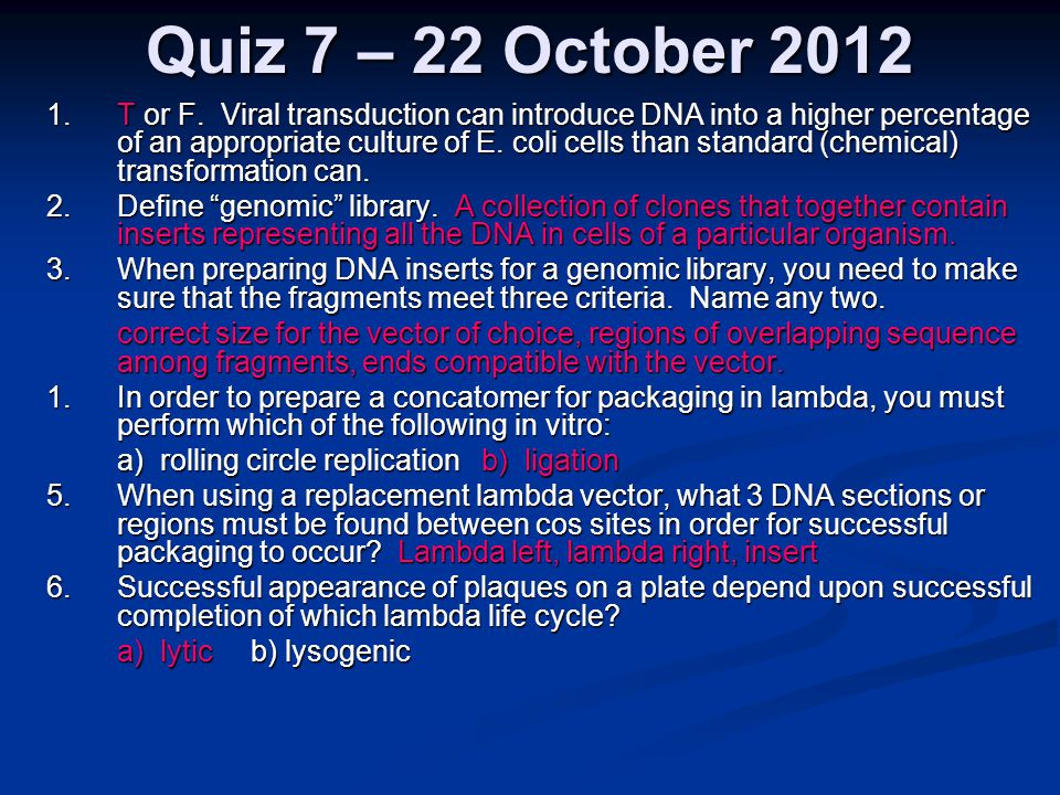 Quiz 7 – 22 October 2012 1.T or F.