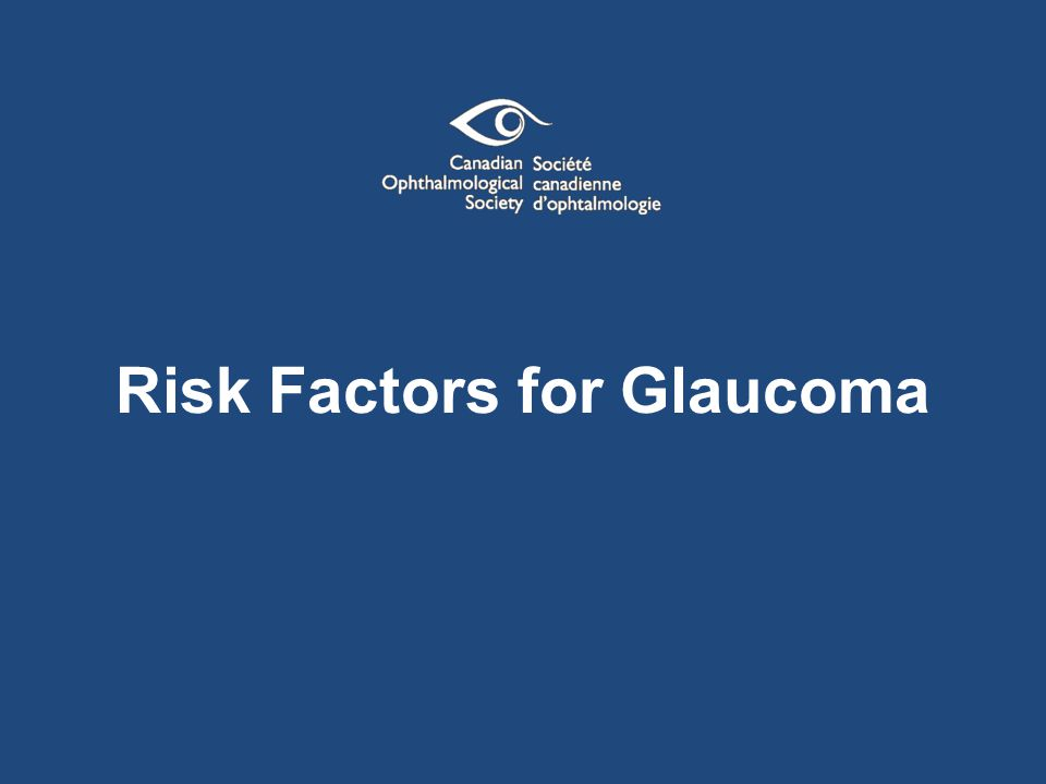 Risk Factors for Glaucoma