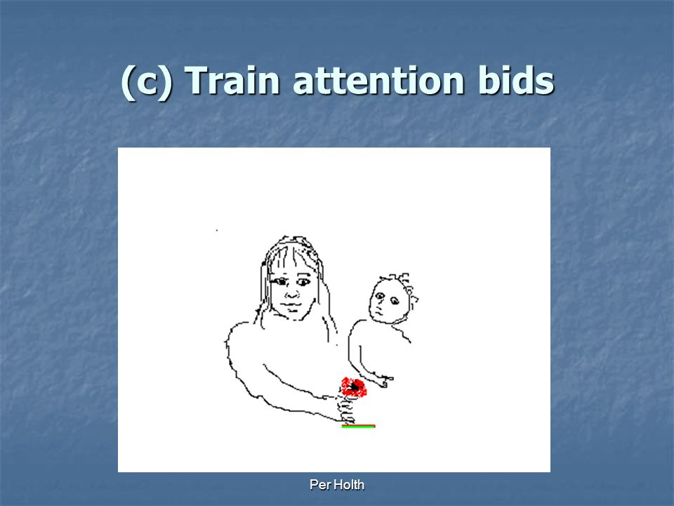 Per Holth (c) Train attention bids