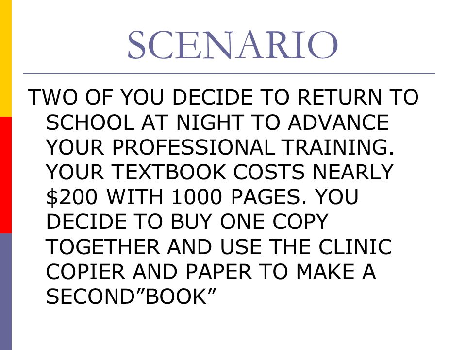 SCENARIO TWO OF YOU DECIDE TO RETURN TO SCHOOL AT NIGHT TO ADVANCE YOUR PROFESSIONAL TRAINING.