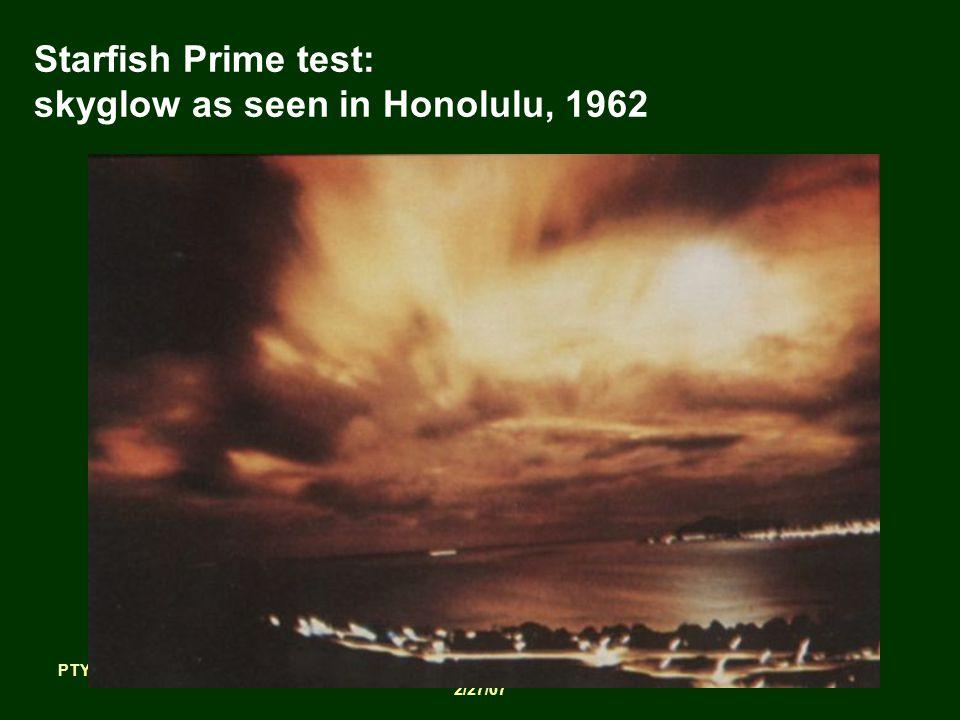 PTYS/ASTR 206Earth 2/27/07 Starfish Prime test: skyglow as seen in Honolulu, 1962