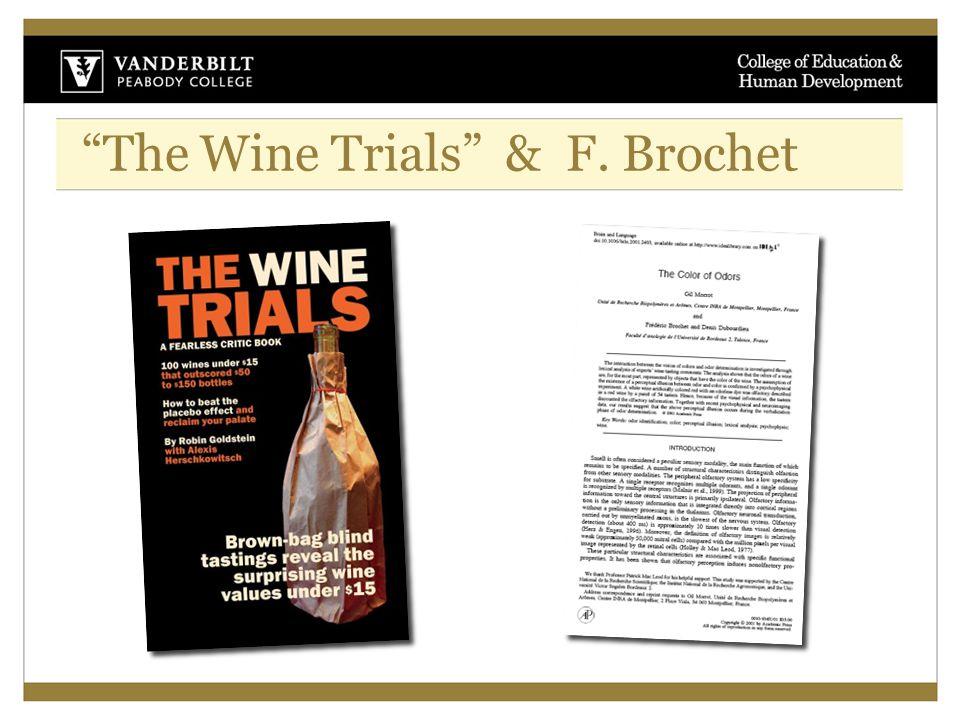 """The Wine Trials"" & F. Brochet"