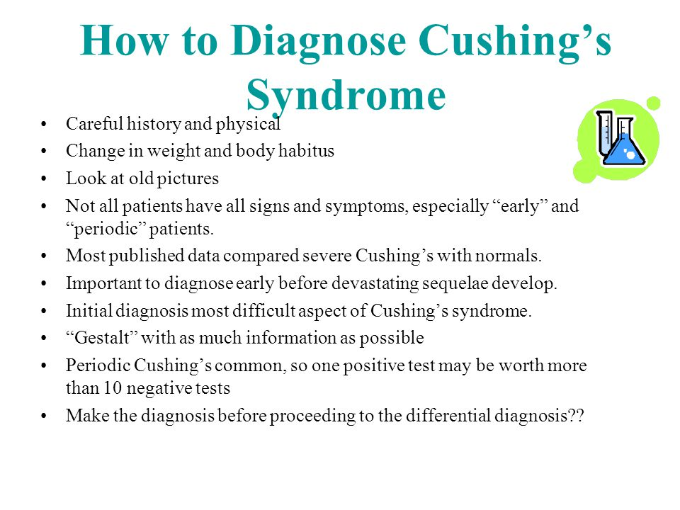 Cushing's vs Metabolic Syndrome/Polycystic Ovary Syndromes Rapid new onset weight gain in Cushing's Sleep disturbances, depression, striae, fatigue, bruising Measure testosterone level (low in Cushing's)-Pall et al.