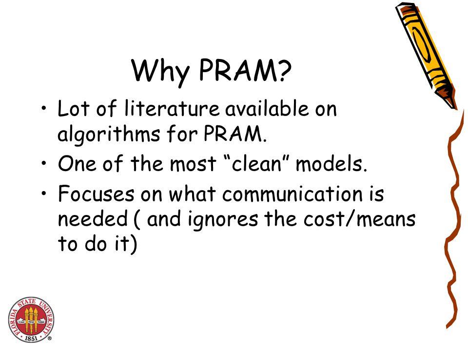 PRAM Algorithm design. Problem 1: Produce the sum of an array of n numbers. RAM = ? PRAM = ?