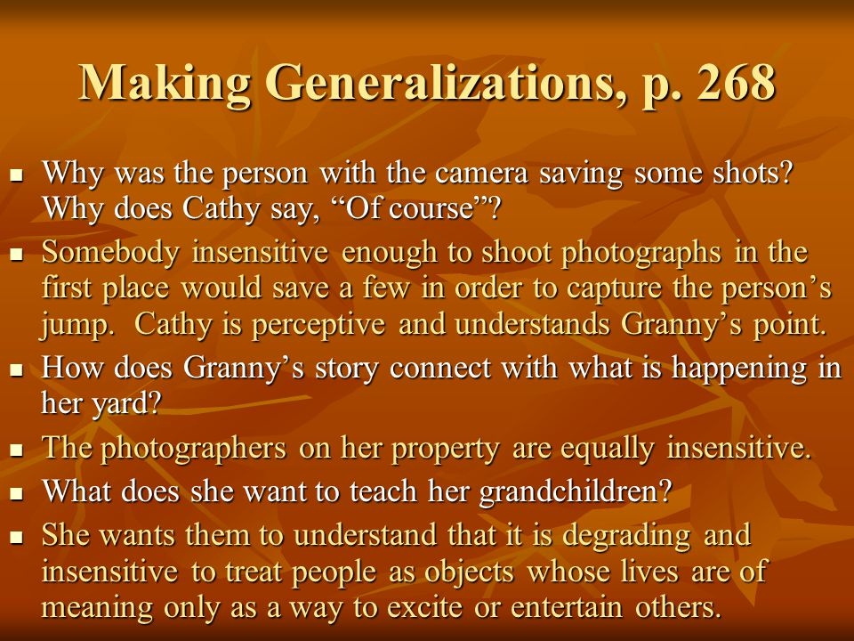 "Making Generalizations, p. 268 Why was the person with the camera saving some shots? Why does Cathy say, ""Of course""? Why was the person with the came"