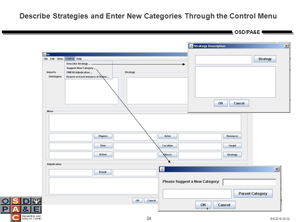 5/6/2015 08:32 24 OSD/PA&E Describe Strategies and Enter New Categories Through the Control Menu