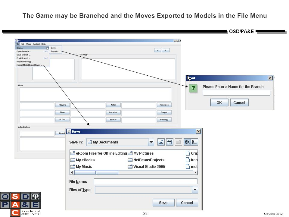 5/6/2015 08:32 28 OSD/PA&E The Game may be Branched and the Moves Exported to Models in the File Menu