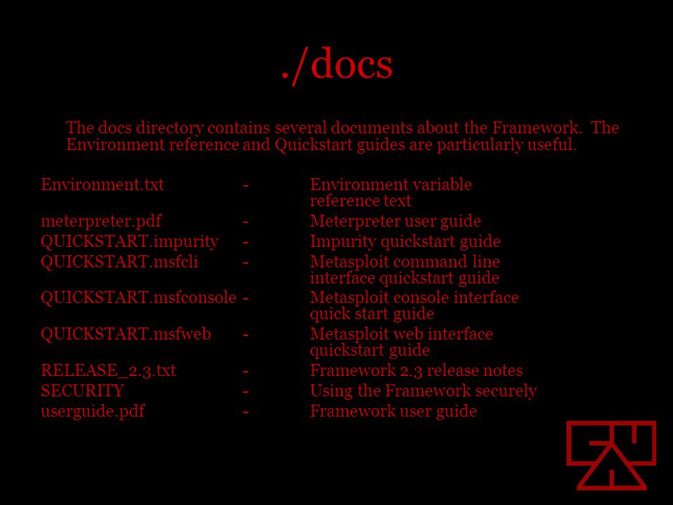 ./docs The docs directory contains several documents about the Framework.