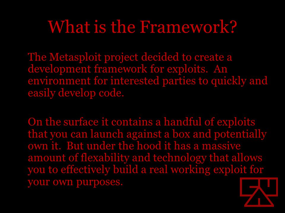 What the Framework provides Several encoders are included with the Framework.