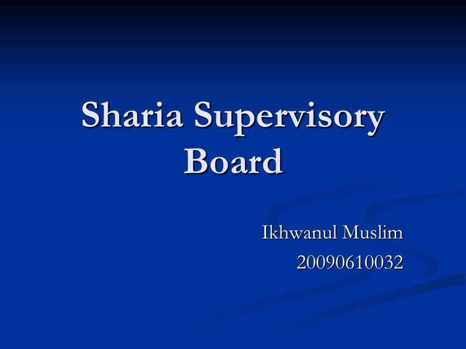 Sharia Supervisory Board Ikhwanul Muslim 20090610032