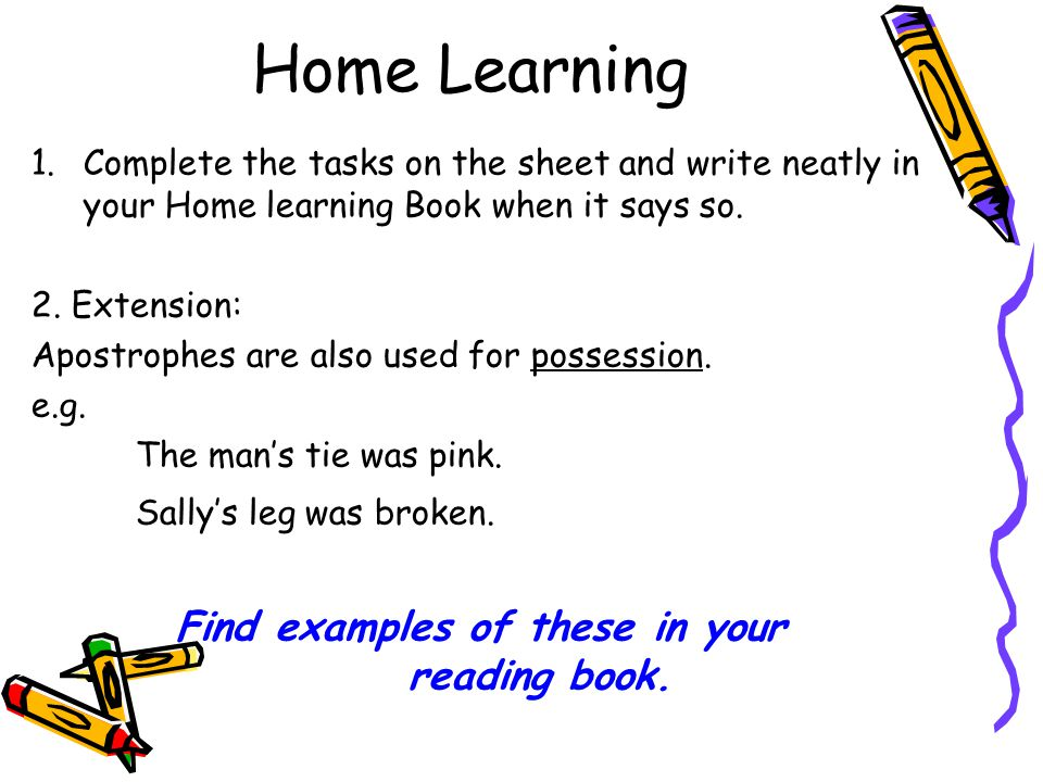 Home Learning 1.Complete the tasks on the sheet and write neatly in your Home learning Book when it says so.