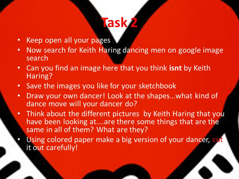 Task 2 Keep open all your pages Now search for Keith Haring dancing men on google image search Can you find an image here that you think isnt by Keith Haring.