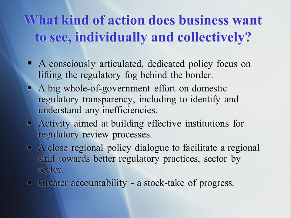 What kind of action does business want to see, individually and collectively.