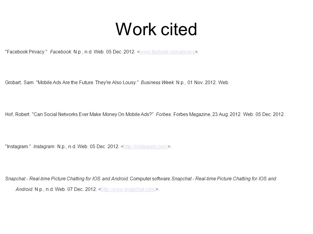Work cited Facebook Privacy. Facebook. N.p., n.d.