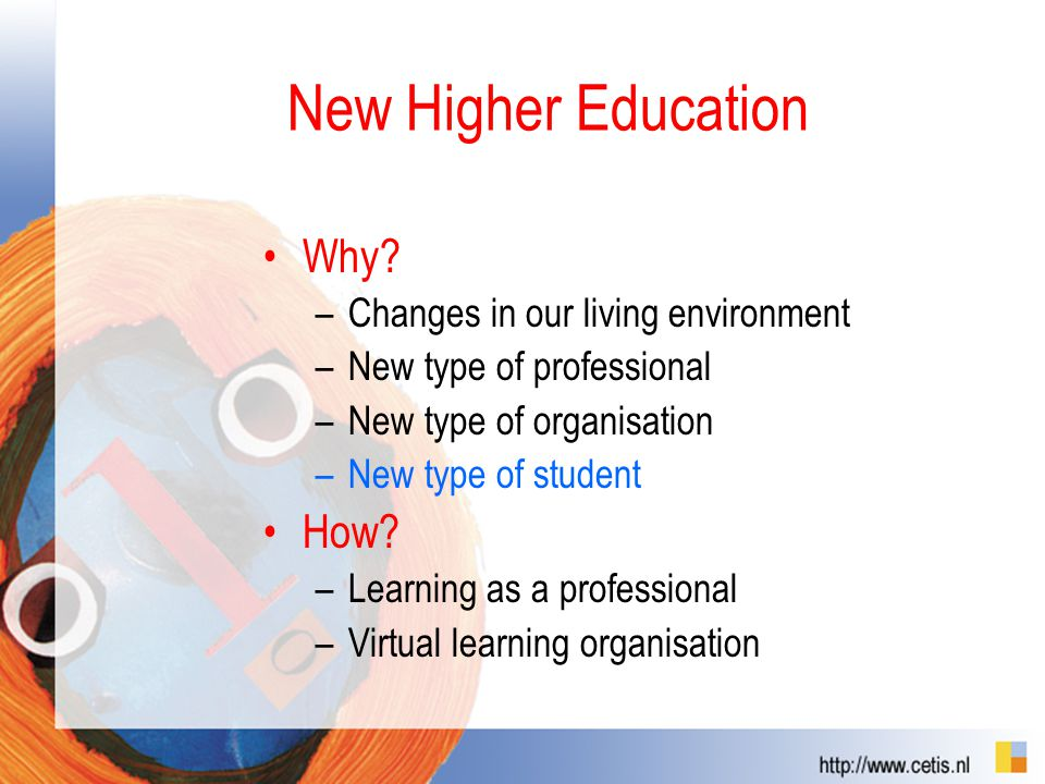 New Higher Education Why.