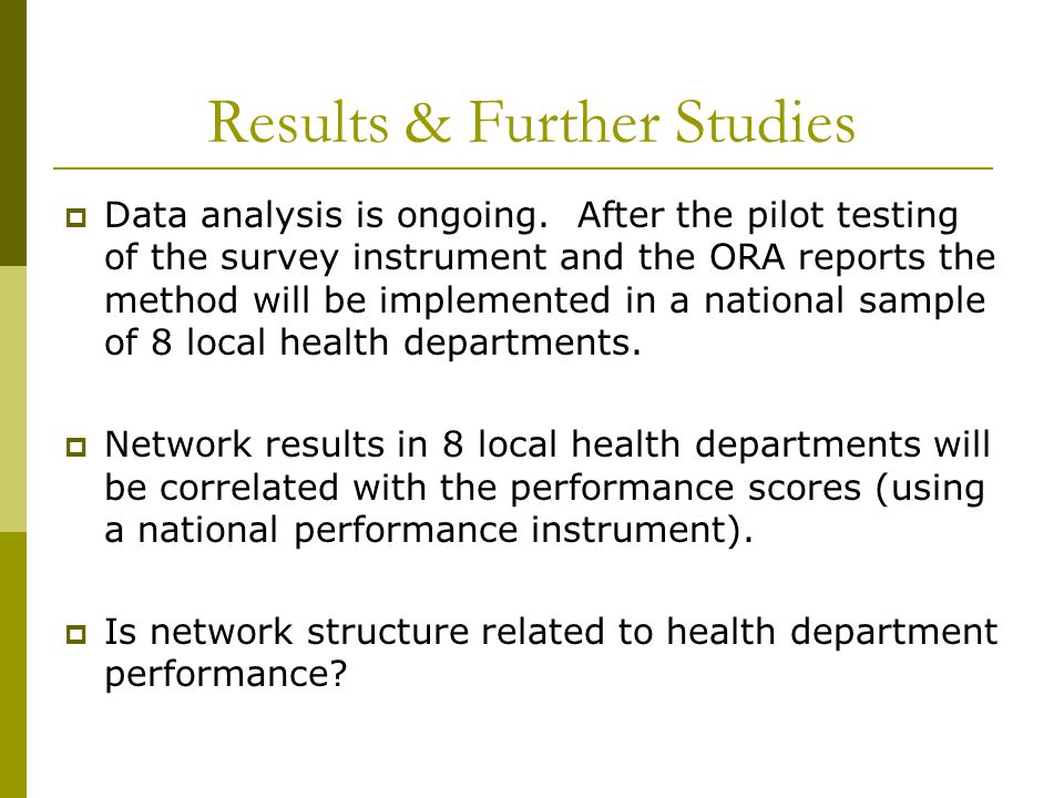 Results & Further Studies  Data analysis is ongoing.
