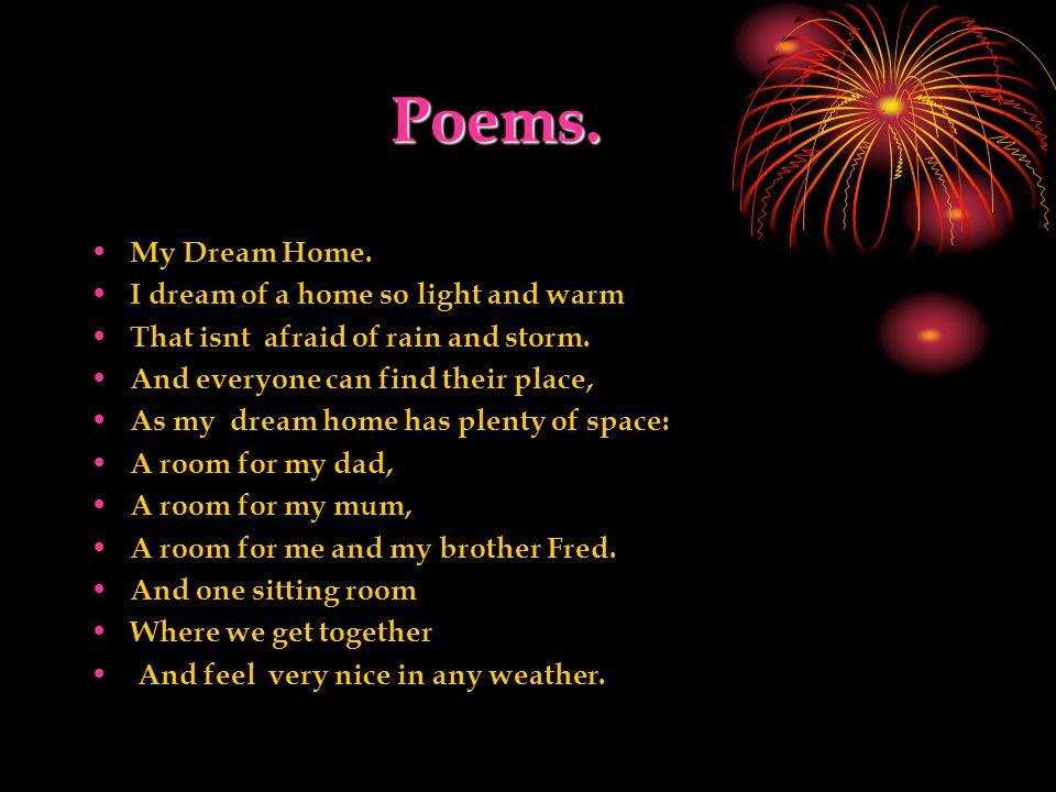 Poems. My home W Where do you live, dear Pat. My home is a big flat.