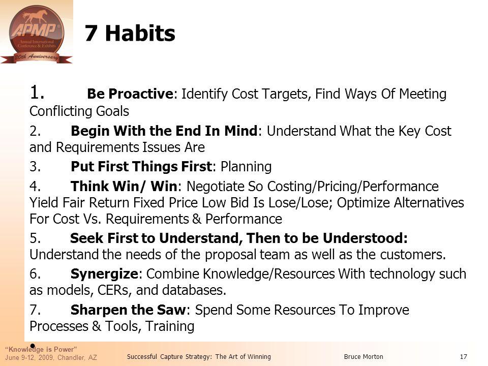 Knowledge is Power June 9-12, 2009, Chandler, AZ 7 Habits 1.
