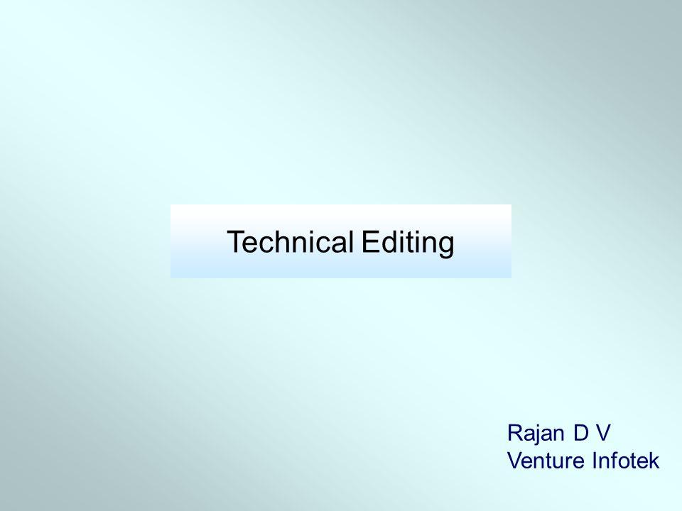 Technical Editing Rajan D V Venture Infotek