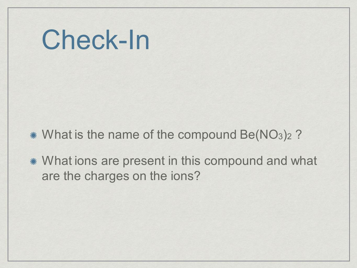 Homework Lesson 22: Isn't it Ionic Pages 111-113 #1-7