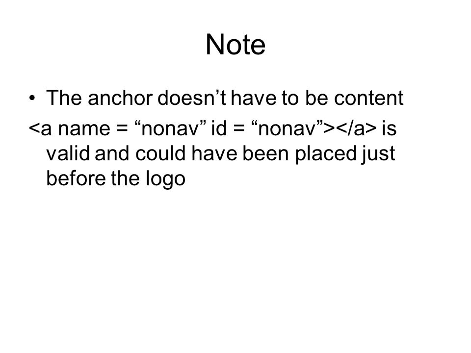 Note The anchor doesn't have to be content is valid and could have been placed just before the logo