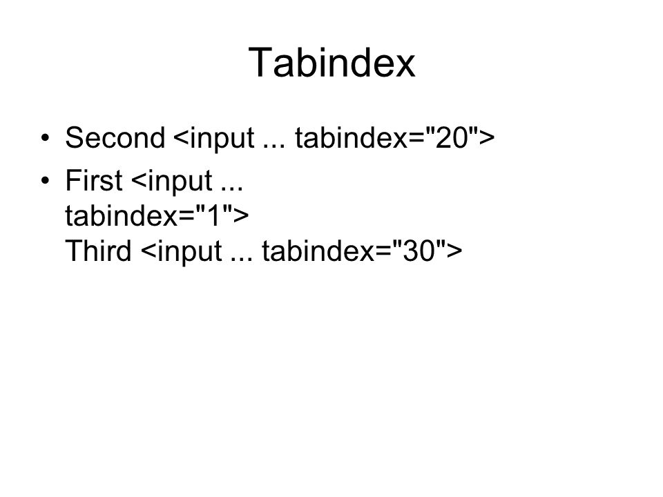 Tabindex Second First Third