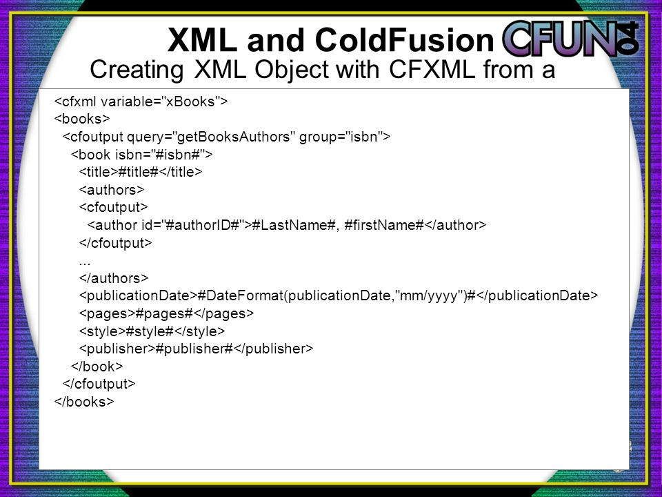 XML and ColdFusion Creating XML Object with CFXML from a query #title# #LastName#, #firstName#...