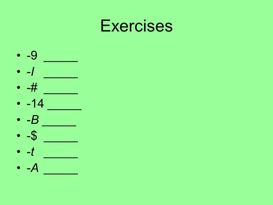 Exercises -9_____ -I_____ -#_____ -14 _____ -B _____ -$_____ -t_____ -A_____