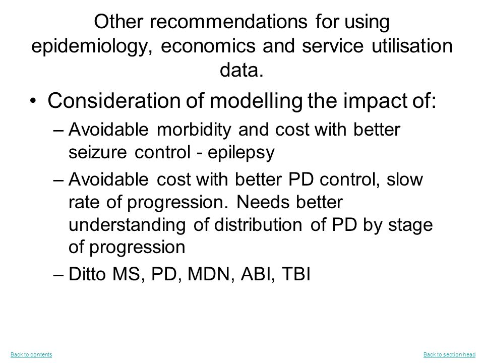 Other recommendations for using epidemiology, economics and service utilisation data.